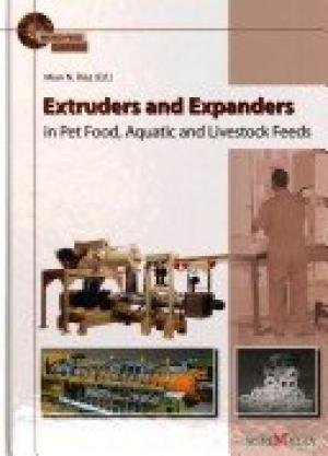 Extruders and Expenders in Pet Food, Aquatic and Livestock Feeds