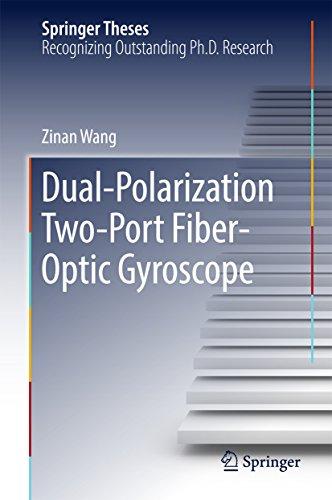 Dual-Polarization Two-Port Fiber-Optic Gyroscope (Springer Theses) (English Edition) -