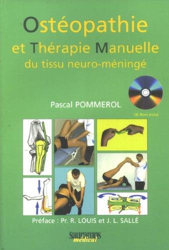 Ostéopathie et thérapie manuelle du tissu neuro-méningé (1Cédérom)