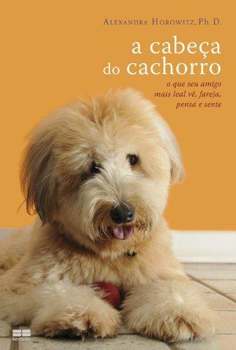 A Cabeça Do Cachorro (Em Portuguese do Brasil)