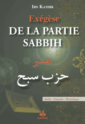 Exégèse de la partie Sabbih par IBN KATHIR