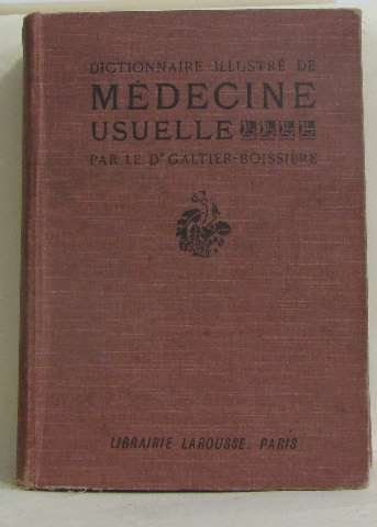 Dictionnaire illustré de médecine usuelle