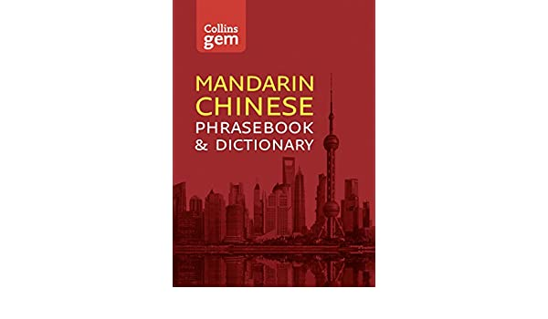 Collins mandarin chinese phrasebook and dictionary gem edition collins mandarin chinese phrasebook and dictionary gem edition essential phrases and words collins gem chinese edition ebook collins dictionaries fandeluxe Image collections