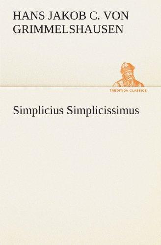 Preisvergleich Produktbild Simplicius Simplicissimus (TREDITION CLASSICS)