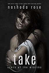 Take (Scars of the Wraiths Book 4)