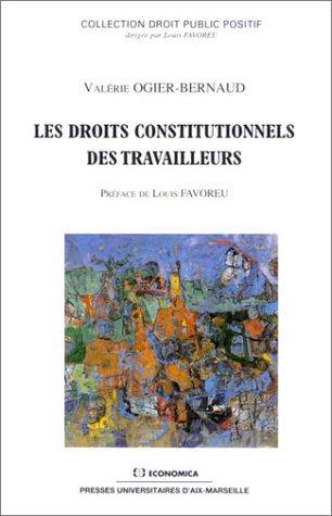 Les droits constitutionnels des travailleurs