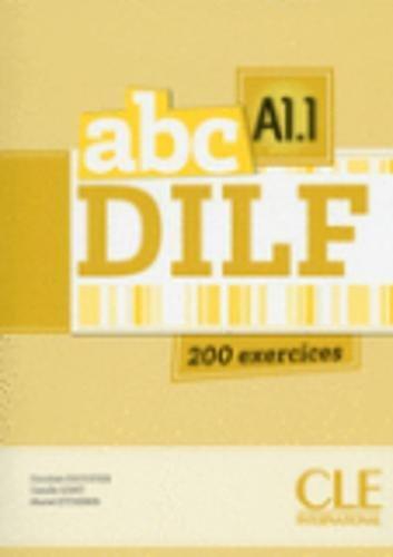 ABC Dilf: Livre + CD Audio MP3 par Dorothée Escoufier, Camille Gomy, Muriel Etcheber