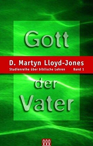 Gott der Vater (Studienreihe über biblische Lehren), gebraucht gebraucht kaufen  Wird an jeden Ort in Deutschland