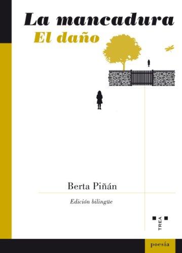 MANCADURA,LA EL DA¥O por Berta Piñán