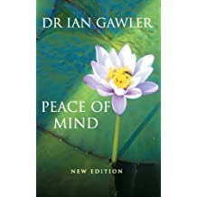 Peace of Mind: New Edition: How You Can Learn to Meditate and Use the Power of Your Mind.