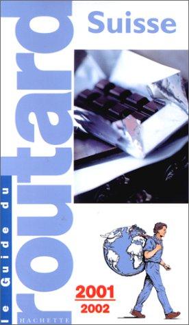 Suisse, 2001-2002 par Guide du Routard