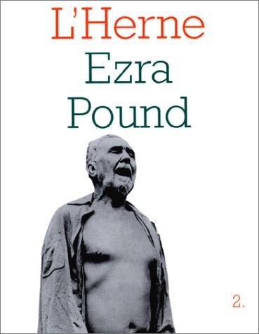 LES CAHIERS DE L'HERNE : EZRA POUND. Tome 2