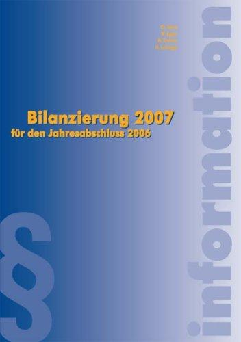 Bilanzierung 2007: für den Jahresabschluß 2006 (Livre en allemand)