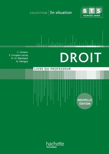 En situation Droit BTS 1re année - Livre professeur - Ed. 2012 by Corinne Gimeno (2012-07-05)
