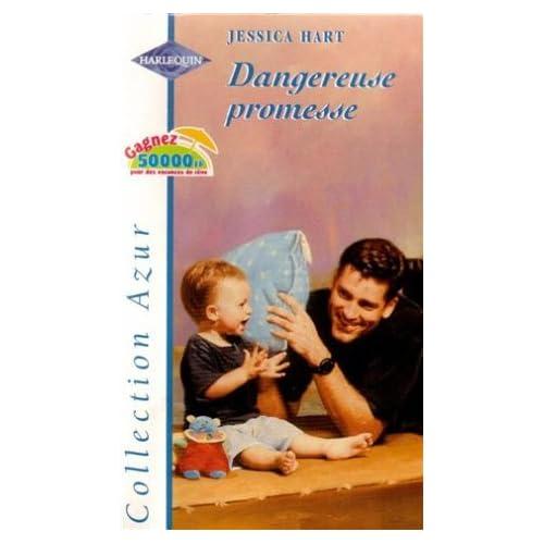 Dangereuse promesse  : Collection Harlequin azur n°2119