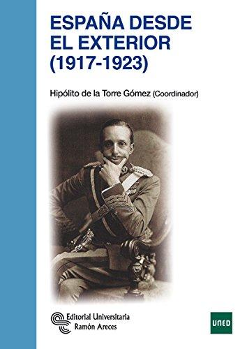 España desde el exterior (1917 - 1923) (Manuales)