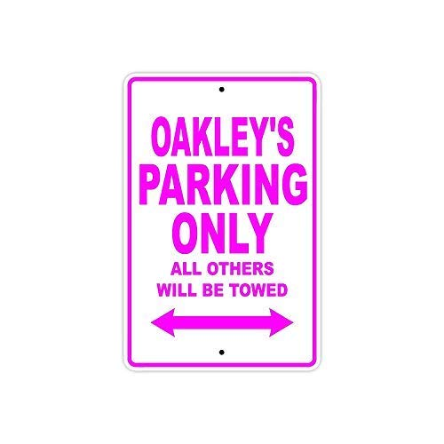 WallAdorn Oakley's Parking Only All Others Will Be Towed Name Eisen Poster Malerei Blechschild Vintage Wall Decor für Cafe Bar Pub Home