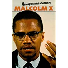 By Any Means Necessary (Malcolm X speeches & writings)