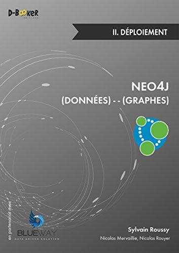 NEO4J (Données) - - (Graphes) - II. Déploiement par Sylvain Roussy