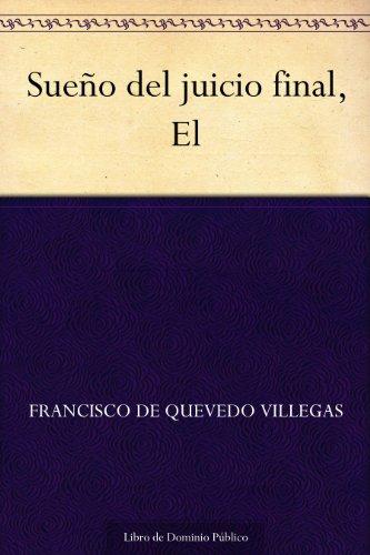 Sueño del juicio final, El por Francisco de Quevedo Villegas