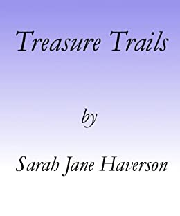 Treasure Trails by [Haverson, Sarah Jane]