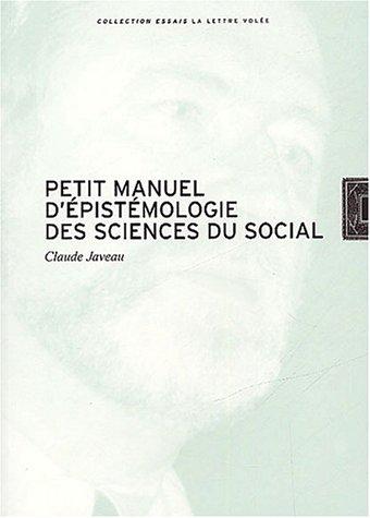 Petit manuel d'épistémologie des sciences du social