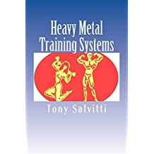 Heavy Metal Training Systems (English Edition)
