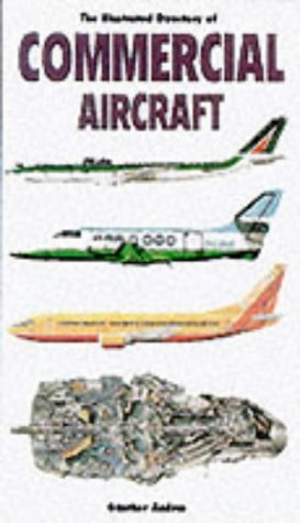 The Illustrated Directory of Commercial Aircraft by Gunter G. Endres (2001-08-23)