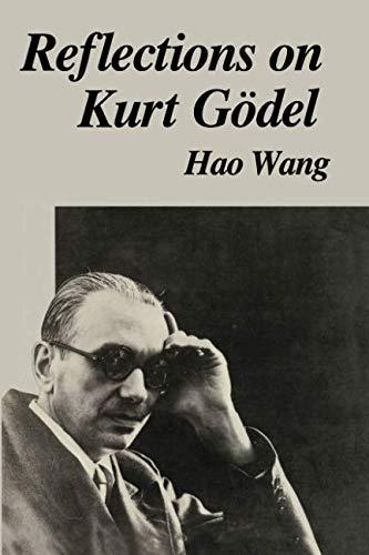 94a3b75f12a5a Reflections on Kurt Gödel (MIT Press)