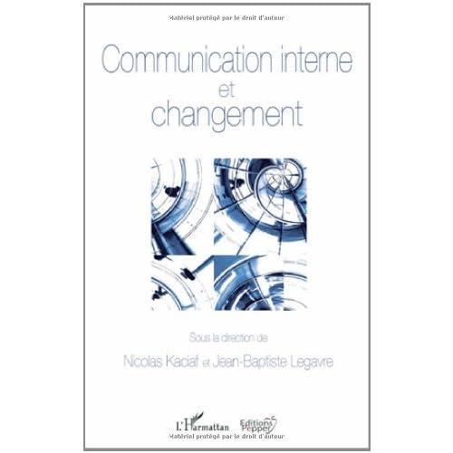 Communication Interne et Changement (Communication, politique et société)