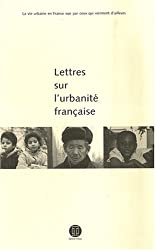 Lettres sur l'urbanité française