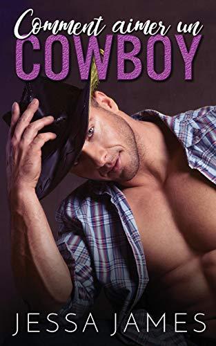 Comment aimer un cowboy