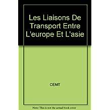 Les Liaisons De Transport Entre L'europe Et L'asie