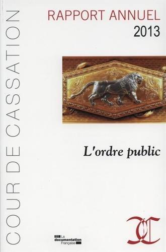 Rapport année 2013 - L'ordre public - Cour de cassation par Cour de cassation
