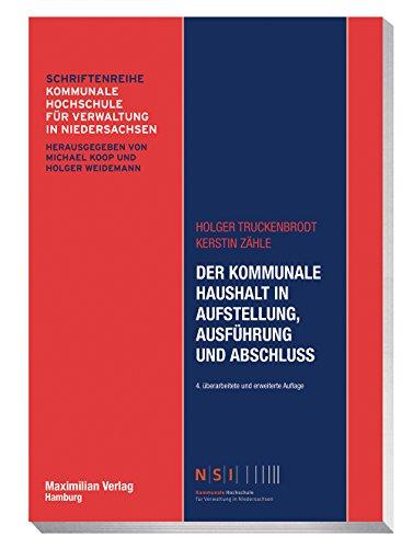 Der kommunale Haushalt in Aufstellung, Ausführung und Abschluss (NSI-Schriftenreihe)