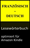 Französisch-Deutsch Lesewörterbuch (Lesewörterbücher 2) (German Edition)