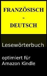 Französisch-Deutsch Lesewörterbuch (Lesewörterbücher 2)