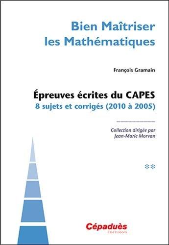 Bien matriser les mathmatiques tome 2 (2010  2005)