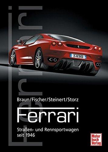 Preisvergleich Produktbild Ferrari: Straßen- und Rennsportwagen seit 1946