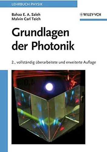 Grundlagen Der Photonik by Bahaa E. A. Saleh (2008-03-12)