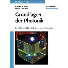 Grundlagen Der Photonik by Bahaa E. A. Saleh (2008-03-12)
