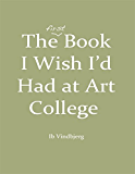 The First Book I Wish I'd Had At Art College