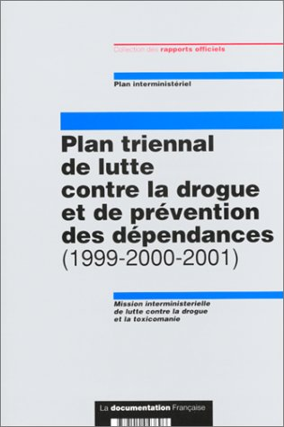 Plan triennal d'action contre drogue