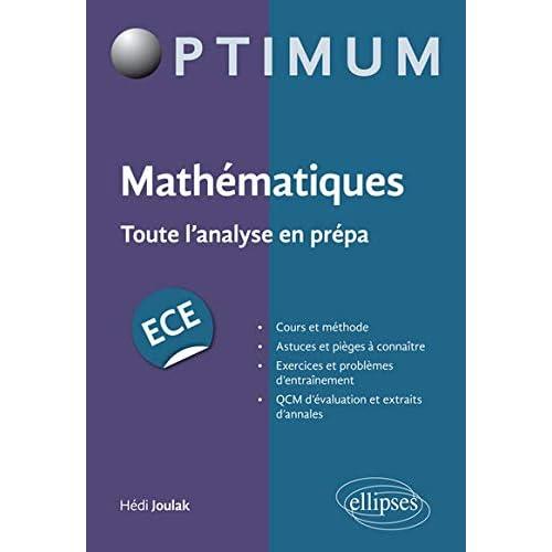 Mathématiques Toute l'Analyse en Prépa ECE