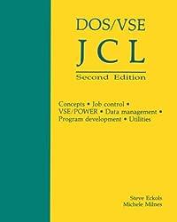 DOS/VSE JCL: Concepts, Job Control, VSE/Power, Data Management, Program Development, Utilities