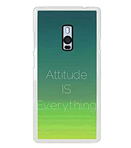 Attitude is Everything 2D Hard Polycarbonate Designer Back Case Cover for OnePlus 2 :: OnePlus Two :: One +2