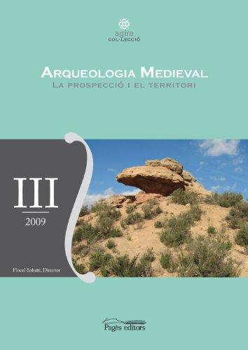 Arqueologia medieval. La prospecció i el territori (Aurembiaix d'Urgell)