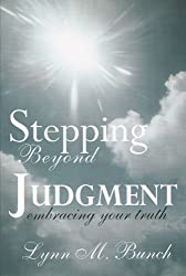 Stepping Beyond Judgement: Embracing Your Truth