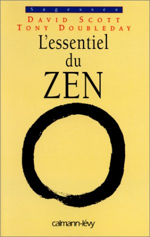 L'Essentiel du zen par David Scott
