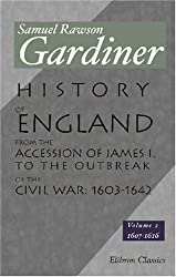 History of England from the Accession of James I. to the Outbreak of the Civil War: 1603-1642: Volume 2: 1607-1616 by Samuel Rawson Gardiner (2000-12-26)